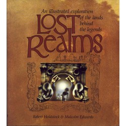 Lost Realms - Robert Holdstock y Malcolm Edwards