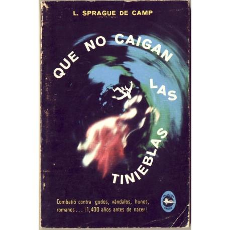 Que no caigan las tinieblas - L. Sprague De Camp