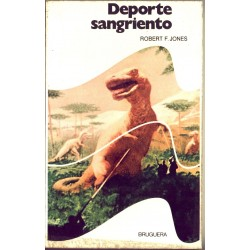 Deporte sangriento - Robert F. Jones