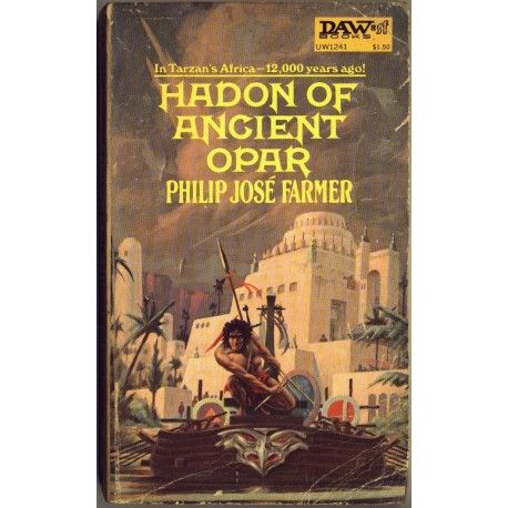 Hadon of Ancient Opar - Philip Jos_ Farmer