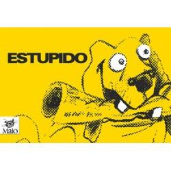 Estupido - Enrique Lara
