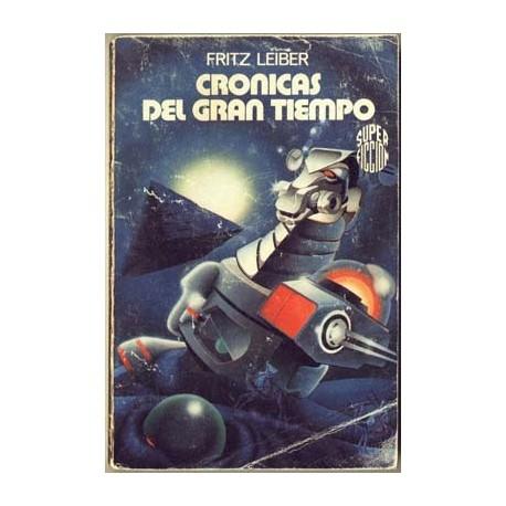 Cronicas del gran tiempo - Martnez Roca - Fritz Leiber