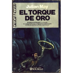 El torque de oro - Julian May