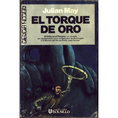 El torque de oro - Julian May