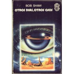 Otros dias, otros ojos - Bob Shaw