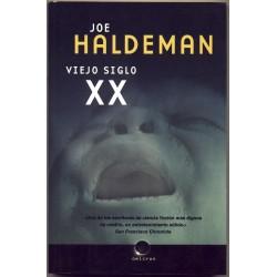 Viejo siglo XX - Joe Haldeman