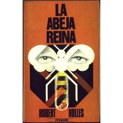 La abeja reina - Robert Holles
