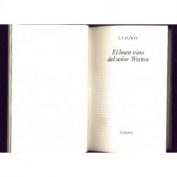 El buen vino del se_or Weston - (sin sobrecubierta) - T. F. Powys
