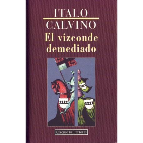 El vizconde demediado - CÍrculo de Lectores - Italo Calvino