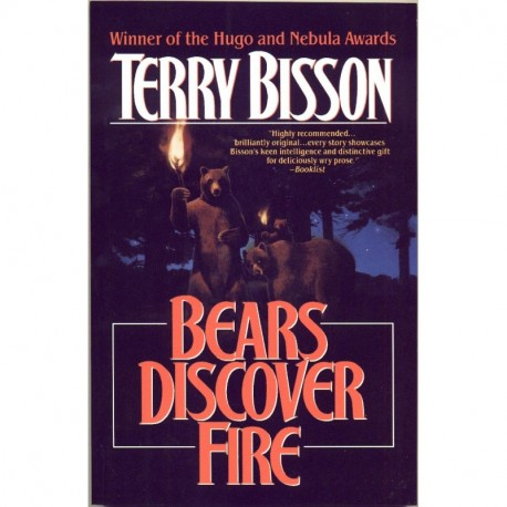 Bears Discover Fire - Terry Bisson