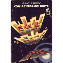 Con la Tierra nos basta - Super ficcion - Isaac Asimov