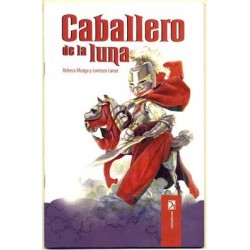 Caballero de la luna - Rebeca Murga y Lorenzo Lunar