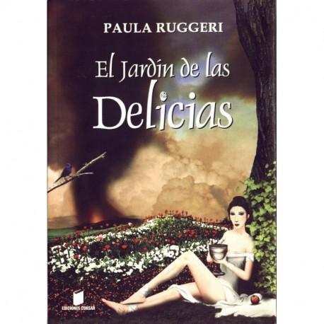 El jardin de las delicias - Paula Ruggeri