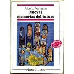 Nuevas memorias del futuro - Alberto Vanasco