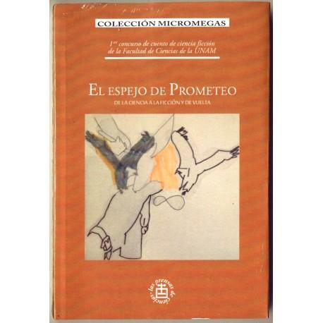 El espejo de Prometeo - Varios