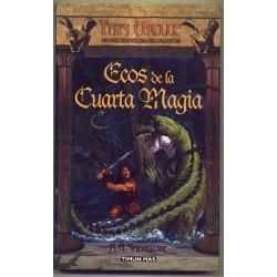 Ecos de la cuarta magia - R.A. Salvatore