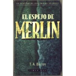 El espejo de Merlin - T.A. Barron