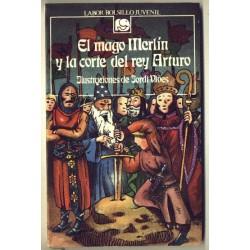 El mago Merlin y el rey Arturo - Anonimo