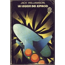 La legion del espacio - Martinez Roca - Jack Williamson