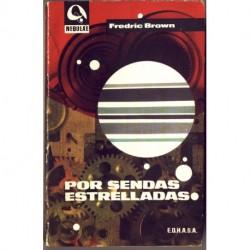 Por sendas estrelladas - Fredric Brown