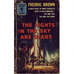 The Lights in the Sky are Stars - Fredric Brown