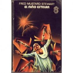 El nino estelar - Fred Mustard Stewart