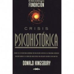 Crisis Psicohistorica - Donald Kingsbury