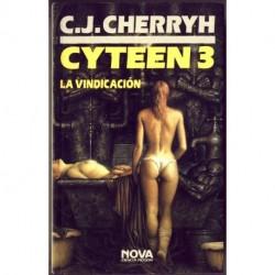 Cyteen 3: La vindicación - C.J. Cherryh