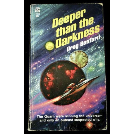 Deeper than the Darkness - Gregory Benford