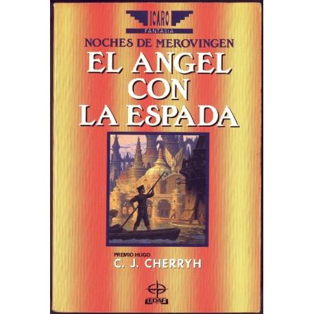 El angel con espada - C.J. Cherryh