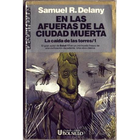 En las afueras de la ciudad muerta - Samuel R. Delany