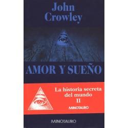 Amor y sueño - John Crowley