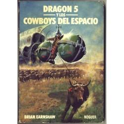 Dragón 5 y los cowboys del espacio - Brian Earnshaw