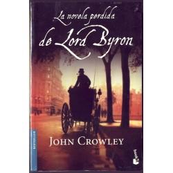 La novela perdida de John Byron - John Crowley