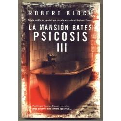 La mansión Bates. Psicosis III - Robert Bloch