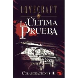 La última prueba - H.P. Lovecraft