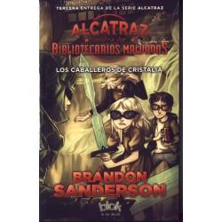 Alcatraz. Los caballeros de Cristalia - Brandon Sanderson