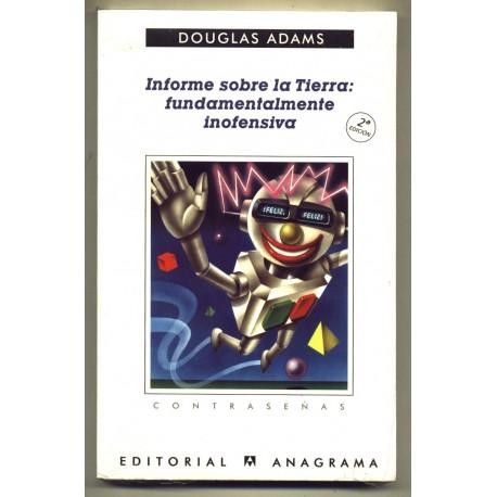 Informe sobre la tierra: fundamentalmente inofensiva - Douglas Adams