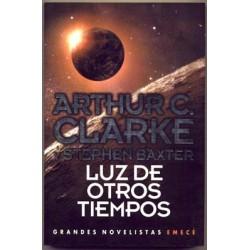 Luz de otros tiempos - Emecé - Arthur C. Clarke y Stephen Baxter