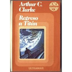 Regreso a Titan - Arthur C. Clarke
