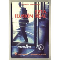 Esta ilusión real - Fernando Montesdeoca