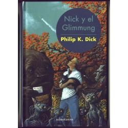 Nick y el glimmung - Philip K. Dick