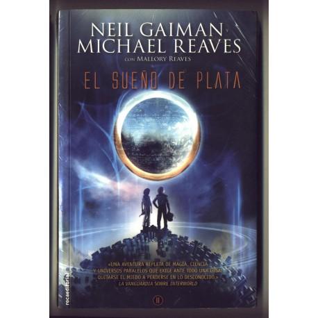 El sueño de plata - Neil Gaiman y Michael Reeves