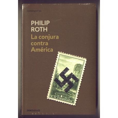 La conjura contra América - Philip Roth
