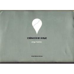 Crónica de viaje - Jorge Carrión