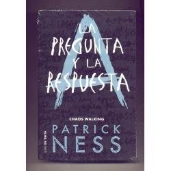 La pregunta y la respuesta - Patrick Ness