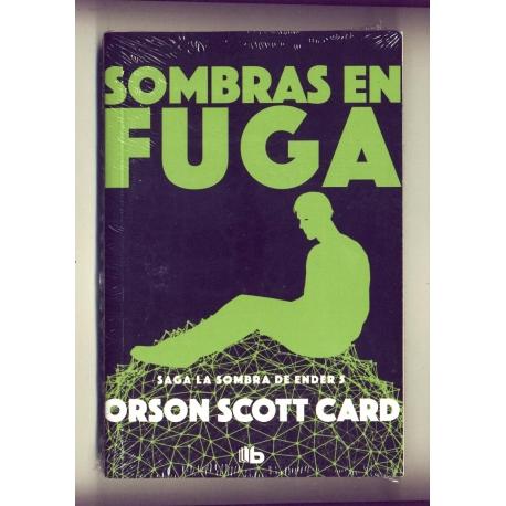 Sombras en fuga - Orson Scott Card