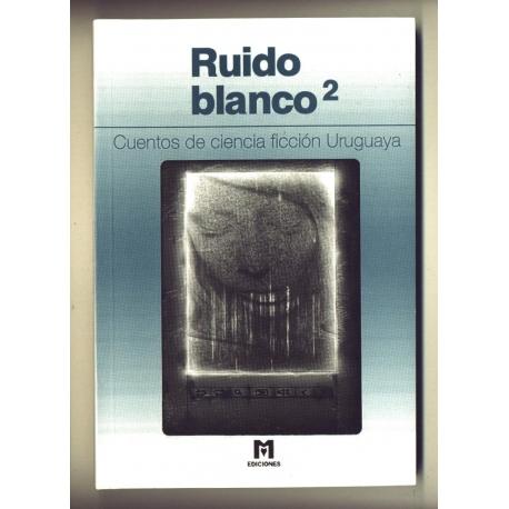 Ruido Blanco 2 - Varios