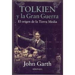 Tolkien y la gran guerra - John Garth
