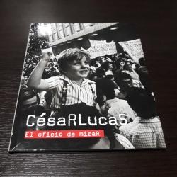 Cesar Lucas - El oficio de mirar